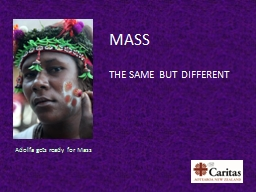 MASS THE SAME BUT DIFFERENT