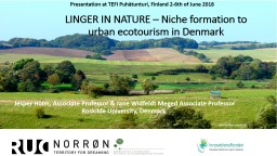 LINGER IN NATURE – Niche formation to urban