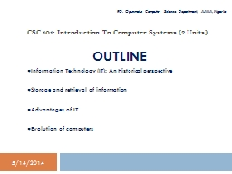 CSC 101:  Introduction To Computer Systems (2 Units)