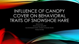 Influence of canopy cover on behavioral traits of snowshoe hare