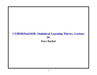 CS281B/Stat241B.StatisticalLearningTheory.Lecture26.