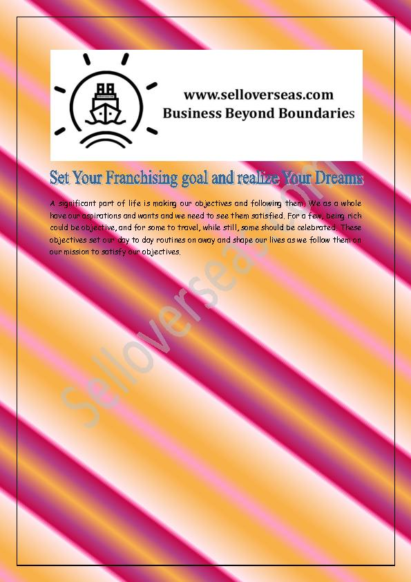 Set Your Franchising goal and realize Your Dreams