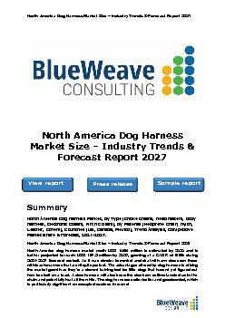 North America Dog harness Market Size – Industry Trends & Forecast Report 2027