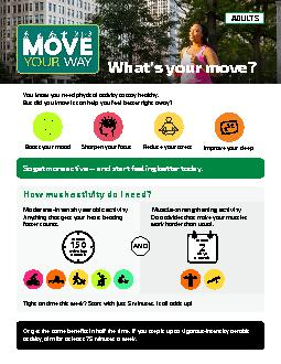 So get more active — and start feeling better today.What's y