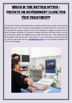 Which is the better option -  private or government clinic for vein treatment?