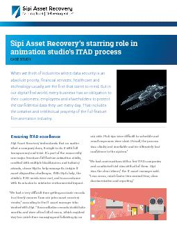 Sipi Asset Recovery146s starring role in animation studio146s IT