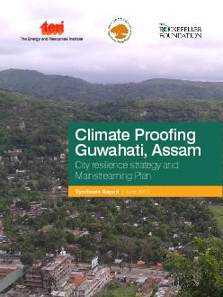 Climate Proofing Guwahati AssamCity resilience strategy and Mainstrea