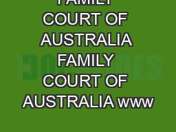 FAMILY COURT OF AUSTRALIA FAMILY COURT OF AUSTRALIA www