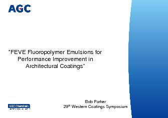147FEVE Fluoropolymer Emulsions for Performance Improvement in Arch