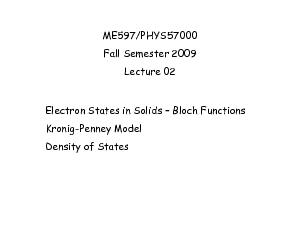 ME597PHYS57000Fall Semester 2009Lecture 02Electron States in Solids B