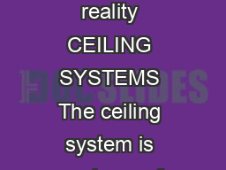 nstalling Suspended Ceilings North America Version Between us ideas become reality CEILING SYSTEMS The ceiling system is made up of Armstrong panels either  x  or  x   which are supported by a suspens