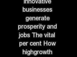 Research summary October  The vital  per cent How highgrowth innovative businesses generate prosperity and jobs The vital  per cent How highgrowth innovative businesses generate prosperity and jobs Fo
