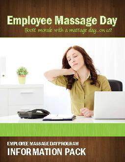 EMPLOYEE MASSAGE DAY PROGRAMINFORMATION PACKEmployee Massage Day