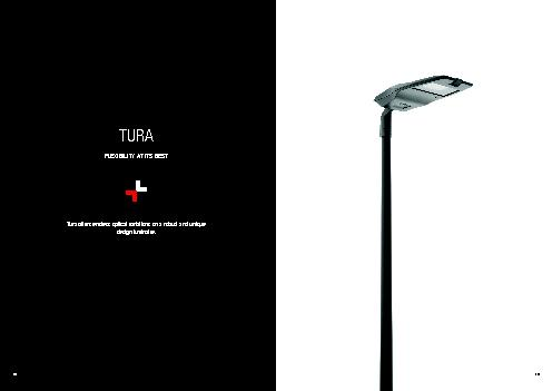 Tura offers endless optical variations on a robust and unique