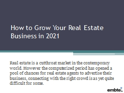 Grow Your Real Estate Business in 2021 | Real Estate Marketing Agency