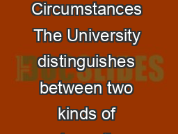 Criteria for Judging Validity of Claims of Extenuating Circumstances The University distinguishes between two kinds of extenuating circumstances that might impair DVWXGHQWVGHPRQVWUDWLRQRIWKHLUDELOLWLQ