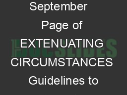 Extenuating Circumstances Guidance to Extenuating Circumstance Officer s September   Page of EXTENUATING CIRCUMSTANCES  Guidelines to Extenuating Circumstances Officers The Regulations relating to Ext
