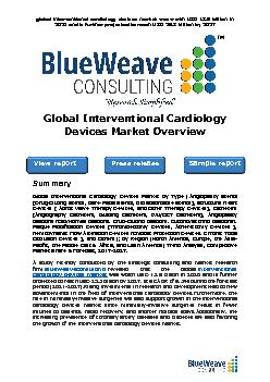 global interventional cardiology devices market was worth USD 13.9 billion in 2020 and is further projected to reach USD 25.3 billion by 2027