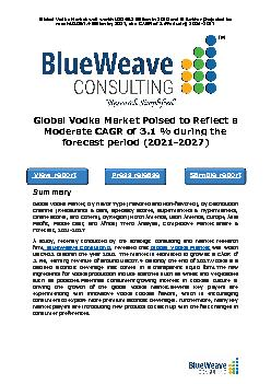 Global Vodka Market was worth USD46.2 Billion in 2020 and is further projected to reach USD57.4 Billion by 2027