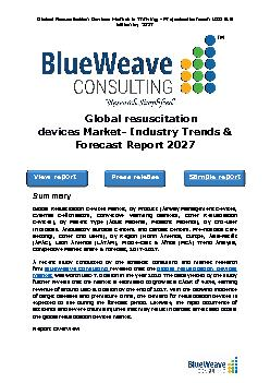 global resuscitation devices market was worth USD 7.0 billion in 2020 and is further projected to reach USD 9.6 billion by the year 2027
