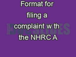 Format for filing a complaint w th the NHRC A