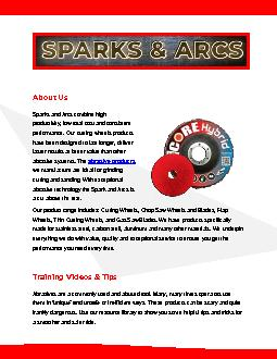 High Performance Abrasive wheels | Sparks and Arcs