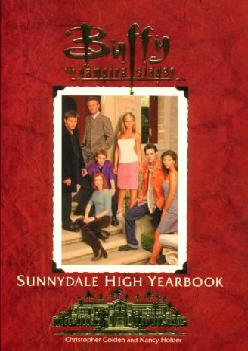 DOWNLOAD  The Sunnydale High Yearbook Buffy The Vampire
