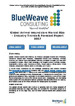 global animal wound care market was worth USD 1.1 billion in 2020 and is further projected to reach USD 1.7 billion by the year 2027