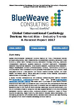 Global interventional cardiology devices market was worth USD 13.9 billion in 2020 and is further projected to reach USD 25.3 billion by 2027 at a CAGR of 9.3% during the forecast period (2021-2027)