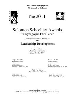 The United Synagogue of Conservative Judaism The  Solomon Schechter Awards for Synagogue Excellence GUIDELINES and CRITERIA for Leadership Development to be presented at the Biennial Convention Decemb