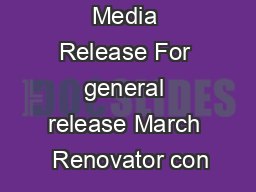Media Release For general release March  Renovator con PowerPoint PPT Presentation