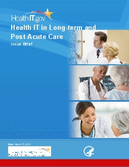 Health IT in Longterm and Post Acute Care Issue Brief