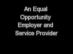 An Equal Opportunity Employer and Service Provider