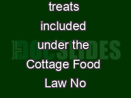 Are pet treats included under the Cottage Food Law No