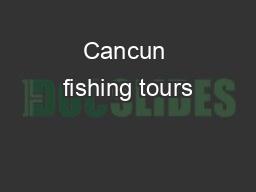 Cancun fishing tours