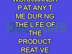LIMITED LIFETIME WARRANTY IF TH S PRODUCT FA LS DUE TO MATER ALS OR WORKMANSH P AT ANY T ME DUR NG THE L FE OF THE PRODUCT REAT VE PEC ALT ES INTERNAT ONAL  CS I A D ON OF OEN INCORPORATED W LL REPLAC