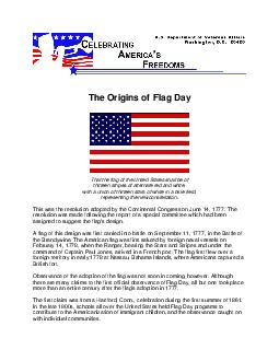 The Origins of Flag Day That the flag of the United States shall be of thirteen stripes of alternate red and white with a union of thirteen stars of white in a blue field representing the new constel