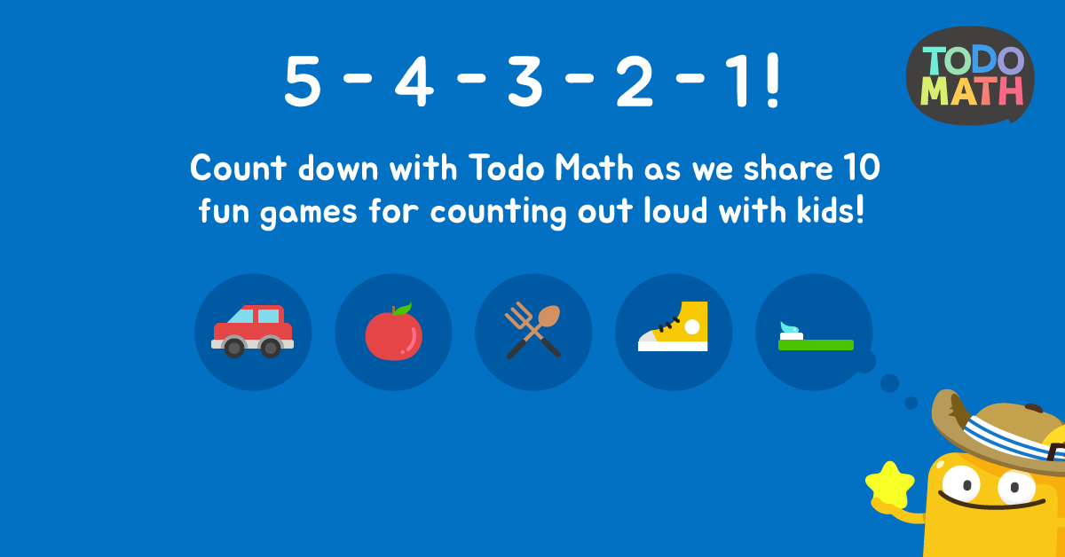 Ten Games For Counting Out Loud With Kids