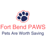 Introducing Fort Bend PAWS (Pets Are Worth Saving)