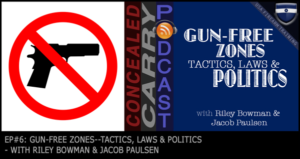 No Gun Zones - Politics - Tactics - Laws