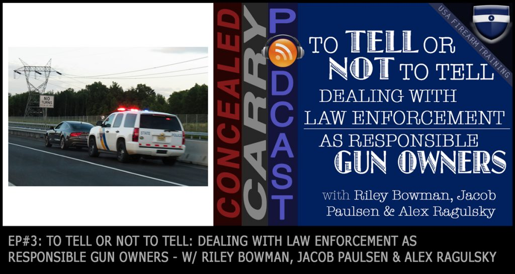 Do you tell cops about your concealed permit