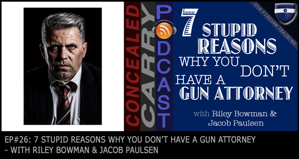 7 Stupid Reasons Gun Owners Don't Have Gun Lawyers