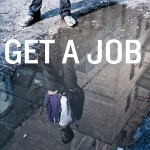 "Front cover of Robert Crutchfield's book ""Get a Job"" shows the reflection of a man in puddle on the street."