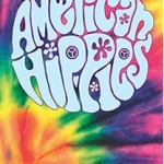 """American Hippies"" a book by William Rorabaugh was published by Cambridge University Press."