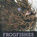 """Cover of book. """"Frogfishes: Biodiversity, Zoogeography, and Behavioral Ecology"""" was published in March by Johns Hopkins University Press."""