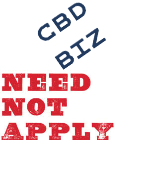 CBD Businesses Need Not Apply