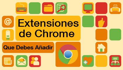Extensiones de Chrome que debes añadir