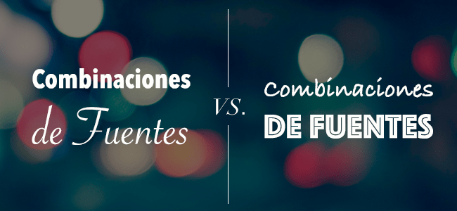 ¿Qué Fuentes Van Bien Con La Tuya?