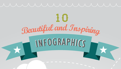 10 Beautiful and Inspiring Infographics