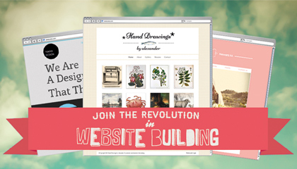 Join the Revolution in Website Building